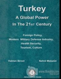 Turkey A Global Power in The 21 ST Century Nahid Malazizi