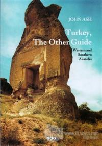 Turkey, The Other Guide Western and Southern Anatolia