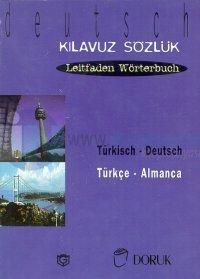 Türkisch - Deutsch / Türkçe Almanca (Kılavuz Sözlük - Leitfaden Wörterbuch)