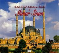 Turkish Art and Architecture in Anatolia & Mimar Sinan