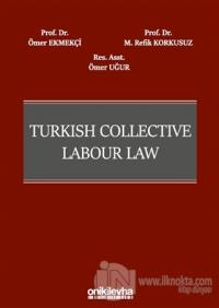 Turkish Collective Labour Law (Ciltli)