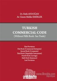 Turkish Commercial Code (Ciltli)