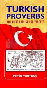 Turkish Proverbs And Their English Equivalents