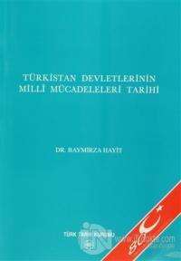 Türkistan Devletlerinin Milli Mücadeleleri Tarihi