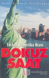 Türkiye Amerika Arası Dokuz Saat