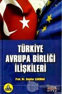 Türkiye Avrupa Birliği İlişkileri