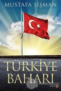 Türkiye Baharı %25 indirimli Mustafa Şişman