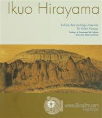 Türkiye, Batı'yla Doğu Arasında Bir Kültür Kavşağı / Turkey, A Crossroad of Culture Between West and East