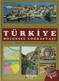 Türkiye Bölgesel Coğrafyası (Ciltli)