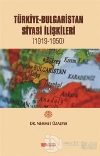 Türkiye-Bulgaristan Siyasi İlişkileri