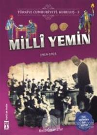 Türkiye Cumhuriyeti: Kuruluş 3 - Milli Yemin