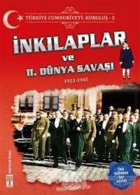 Türkiye Cumhuriyeti: Kuruluş 5 - İnkılaplar ve 2. Dünya Savaşı