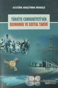 Türkiye Cumhuriyeti'nin Ekonomik ve Sosyal Tarihi Cilt: 1