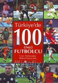 Türkiye'de 100 Ünlü Futbolcu