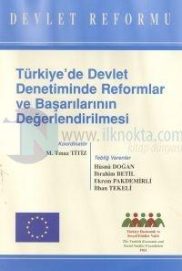 Türkiye'de Devlet Denetiminde Reformlar ve Başarılarının DeğerlendirilmesiDevlet Reformu