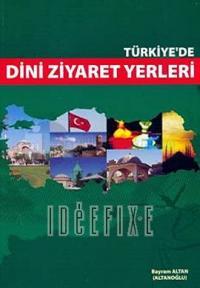 Türkiye'de Dini Ziyaret Yerleri