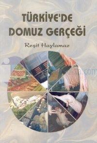 Türkiye'de Domuz Gerçeği