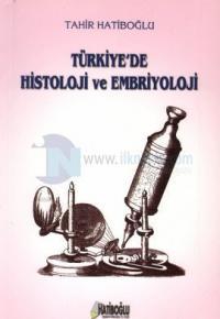 Türkiye'de Histoloji ve Embriyoloji
