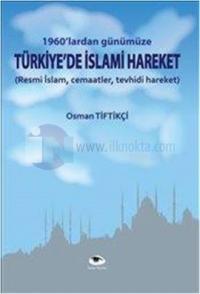 Türkiye'de İslami Hareket