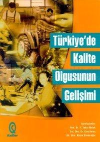 Türkiye'de Kalite Olgusunun Gelişimi1299 - 1990