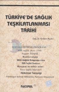 Türkiye'de Sağlık Teşkilatlanması Tarihi