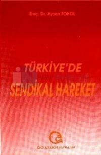 Türkiye'de Sendikal Hareket