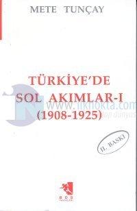 Türkiye'de Sol Akımları 1(1908-1925)