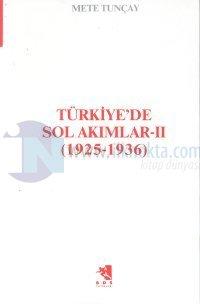 Türkiye'de Sol Akımları 2(1925-1936)