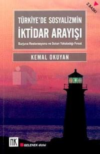 Türkiye'de Sosyalizmin İktidar ArayışıBurjuva Restorasyonu ve Solun Ya