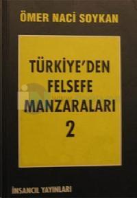 Türkiye'den Felsefe Manzaraları 2
