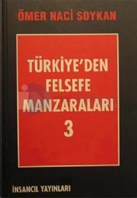 Türkiye'den Felsefe Manzaraları 3