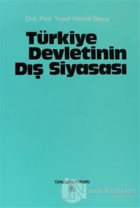 Türkiye Devletinin Dış Siyasası