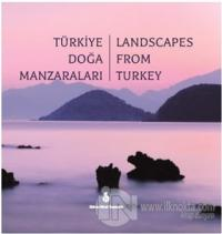 Türkiye Doğa Manzaraları - Landscapes From Turkey (Ciltli)