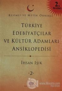 Türkiye Edebiyatçılar ve Kültür Adamları Ansiklopedisi Cilt: 2 (Ciltli)