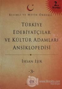 Türkiye Edebiyatçılar ve Kültür Adamları Ansiklopedisi Cilt: 3 (Ciltli)
