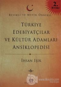 Türkiye Edebiyatçılar ve Kültür Adamları Ansiklopedisi Cilt: 6 (Ciltli)
