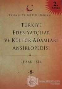 Türkiye Edebiyatçılar ve Kültür Adamları Ansiklopedisi Cilt: 8 (Ciltli)