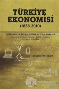 Türkiye Ekonomisi (1838 - 2010)