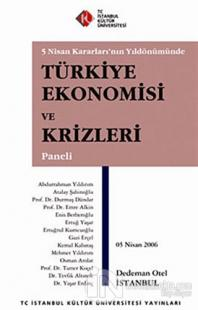 Türkiye Ekonomisi ve Krizleri Paneli