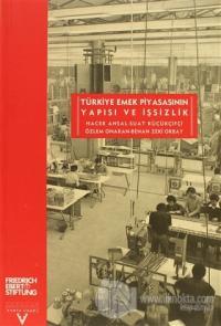 Türkiye Emek Piyasasının Yapısı ve İşsizlik