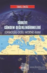 Türkiye Gündem Değerlendirmeleri İsmail Cingöz