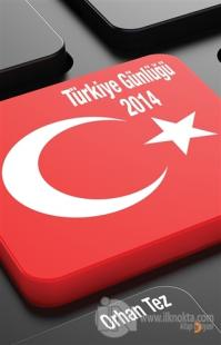 Türkiye Günlüğü 2014