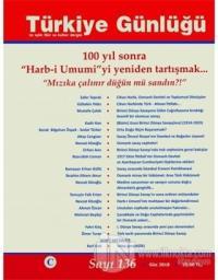 Türkiye Günlüğü Sayı: 136 Güz 2018