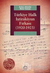 Türkiye Halk İştirakiyun Fırkası (1920-1923)