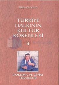 Türkiye Halkının Kültür Kökenleri 4