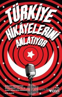 Türkiye Hikayelerini Anlatıyor