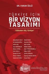 Türkiye İçin Bir Vizyon Tasarımı