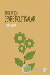 Türkiye İçin Çevre Politikaları