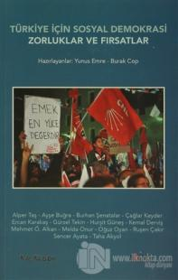 Türkiye İçin Sosyal Demokrasi Zorluklar ve Fırsatlar %20 indirimli Kol
