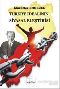 Türkiye İdealinin Siyasal Eleştirisi %15 indirimli Muzaffer Ergezen